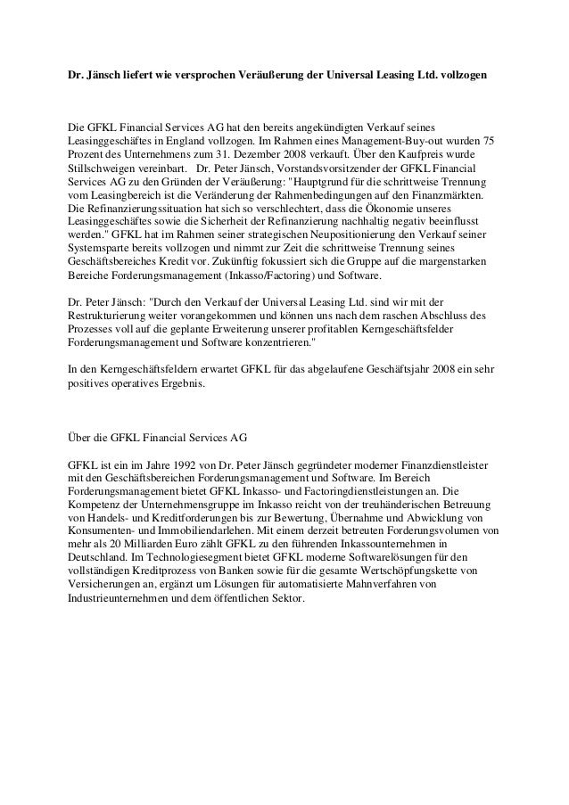 Dr. Jänsch liefert wie versprochen Veräußerung der Universal Leasing Ltd. vollzogen Die GFKL Financial Services AG hat den...