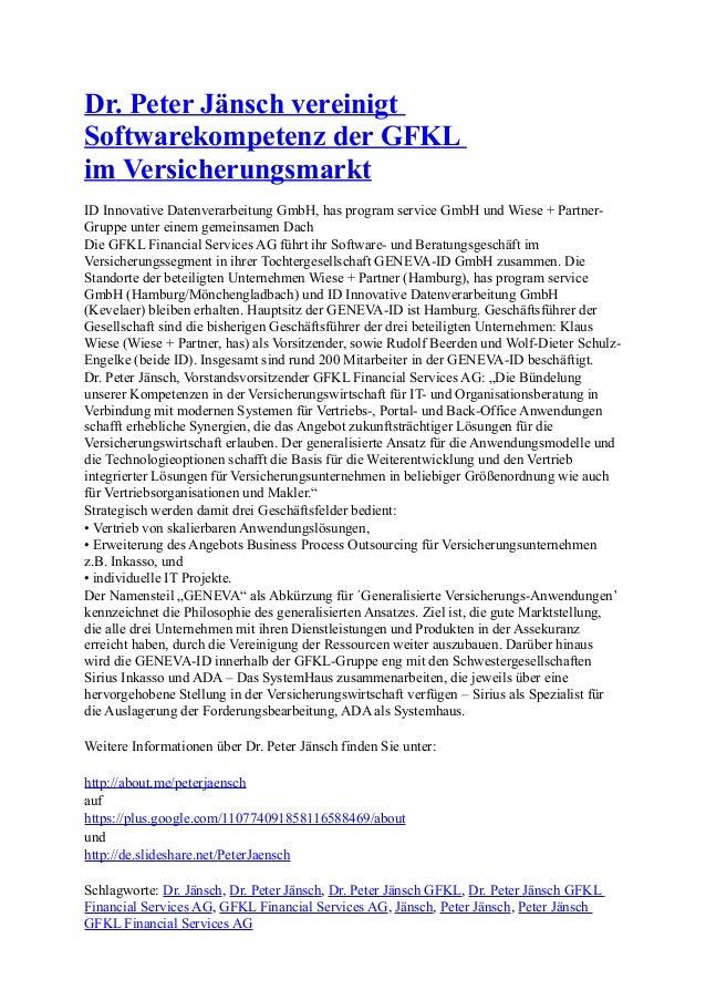 Dr. Peter Jänsch vereinigt Softwarekompetenz der GFKL im Versicherungsmarkt ID Innovative Datenverarbeitung GmbH, has prog...