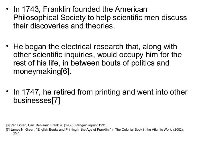 benjamin franklins contribution to american society Nearly as well-known in england as he was in america he was elected to the   franklin's contribution in london was significant in many ways politically, he.