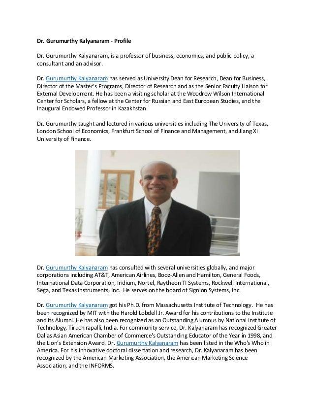 Dr. Gurumurthy Kalyanaram - Profile Dr. Gurumurthy Kalyanaram, is a professor of business, economics, and public policy, a...