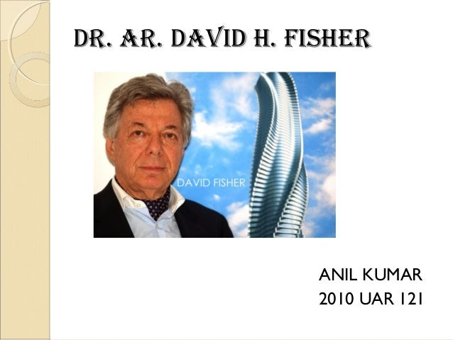 H Fisher  Dr. ar. david h. fishe...