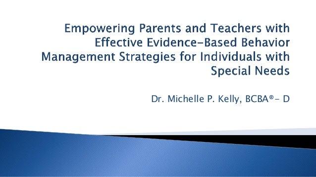 Dr. Michelle P. Kelly, BCBA®- D