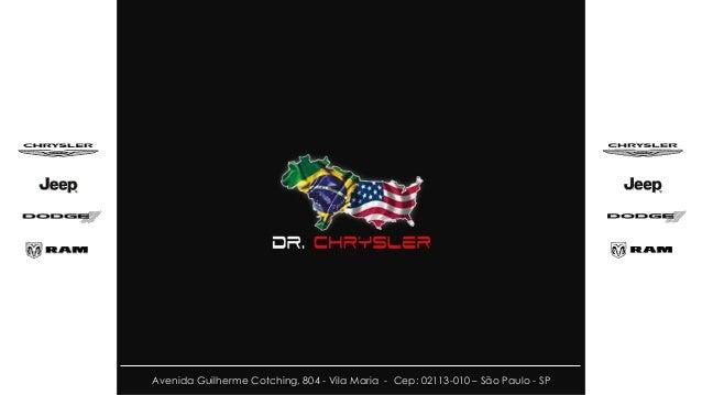 Avenida Guilherme Cotching, 804 - Vila Maria - Cep: 02113-010 – São Paulo - SP