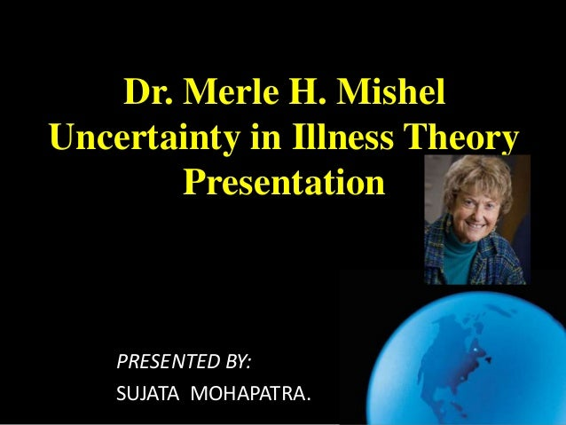 Mishel S Uncertainty In Illness Theory