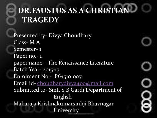 Discuss Doctor Faustus as a tragedy.