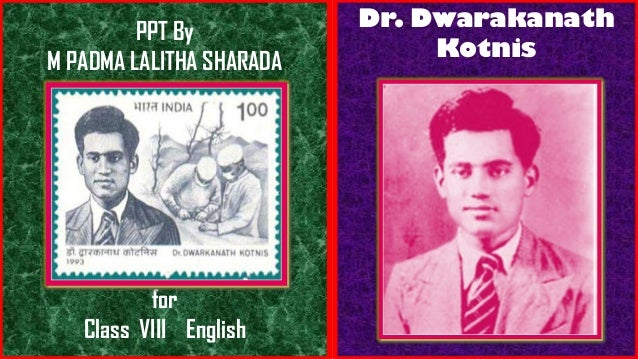 PPT By M PADMA LALITHA SHARADA for Class VIII English Dr. Dwarakanath Kotnis