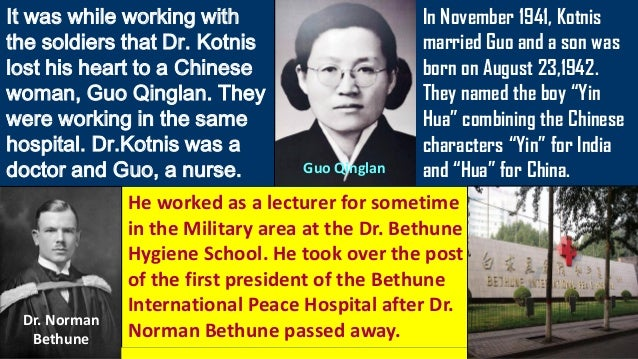 During a long-drawn out battle against Japanese troops in 1940, Dr. Kotnis performed operations for 72 hours non-stop with...