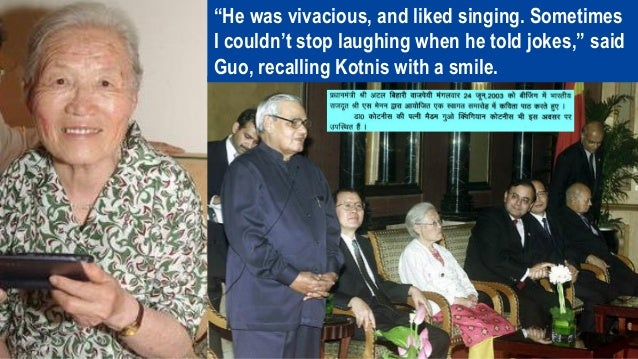 The tragic tale was to continue even after Dr. Kotnis' death. Their son Yin Hua who was three months old when Dr. Kotnis d...