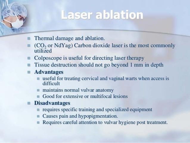 Laser ablation of the vulva