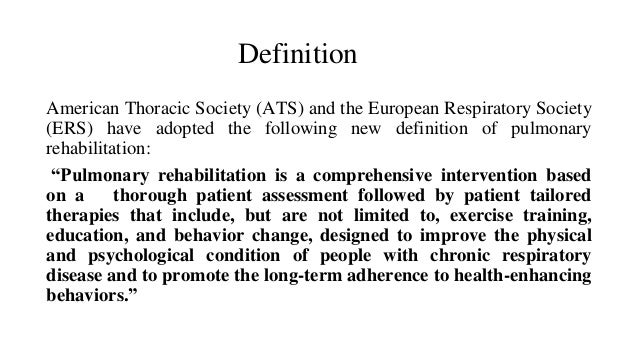 the definition of adherence to rehabilitation Psychosocial treatments are an effective way to improve the quality of life for individuals with mental illness and their families  psychosocial rehabilitation.