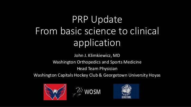 PRP Update: From basic science to clinical application