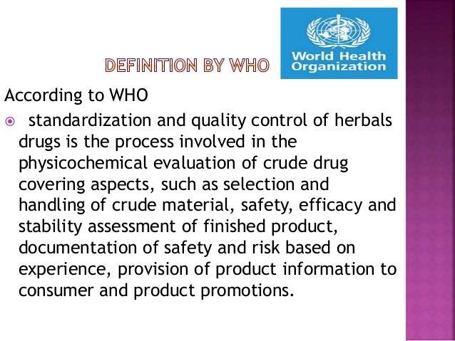 Standardization of Unani Medicine -Parameters and Exigency