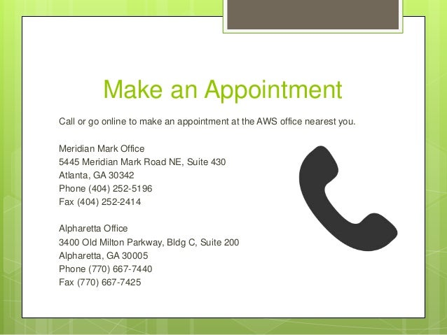 Make an Appointment Call or go online to make an appointment at the AWS office nearest you. Meridian Mark Office 5445 Meri...