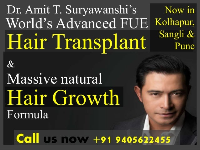 World's Advanced FUE Hair Growth Dr. Amit T. Suryawanshi's Hair Transplant Call us now +91 9405622455 & Massive natural Fo...