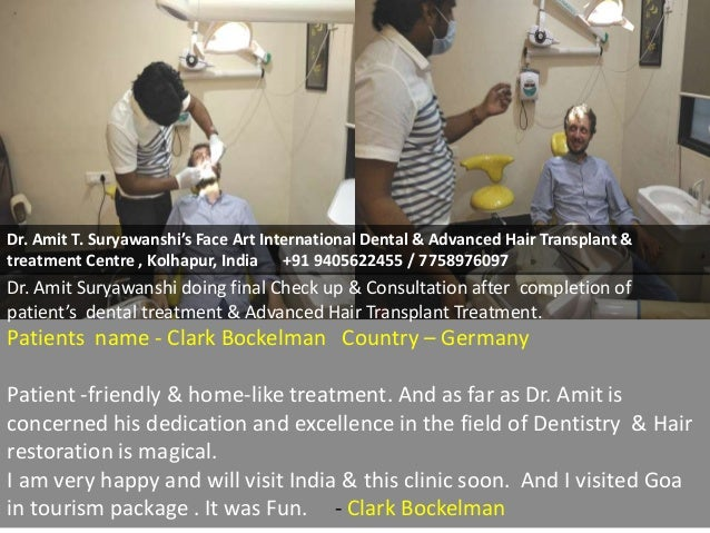 Dr. Amit Suryawanshi doing final Check up & Consultation after completion of patient's dental treatment & Advanced Hair Tr...