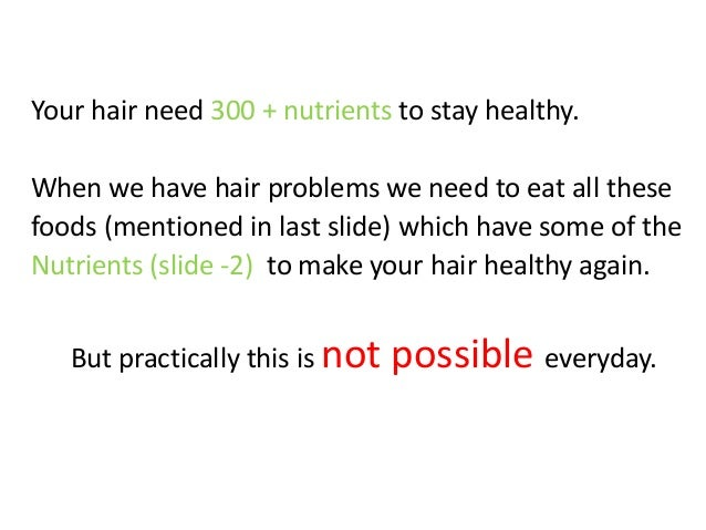 Your hair need 300 + nutrients to stay healthy. When we have hair problems we need to eat all these foods (mentioned in la...