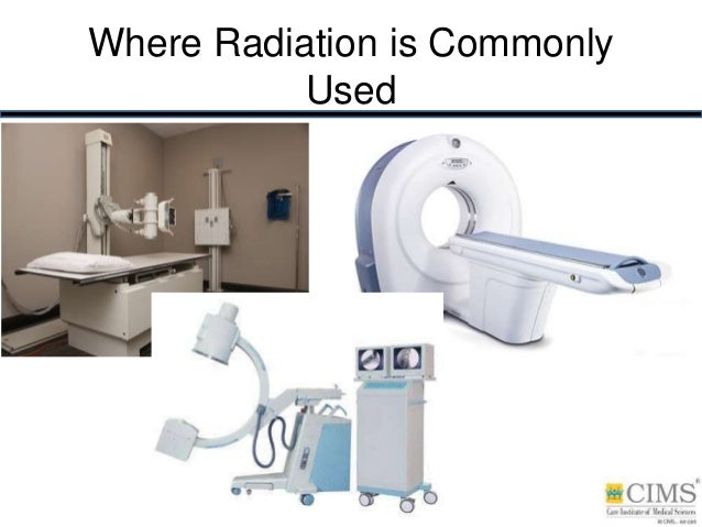Where Radiation is Commonly Used