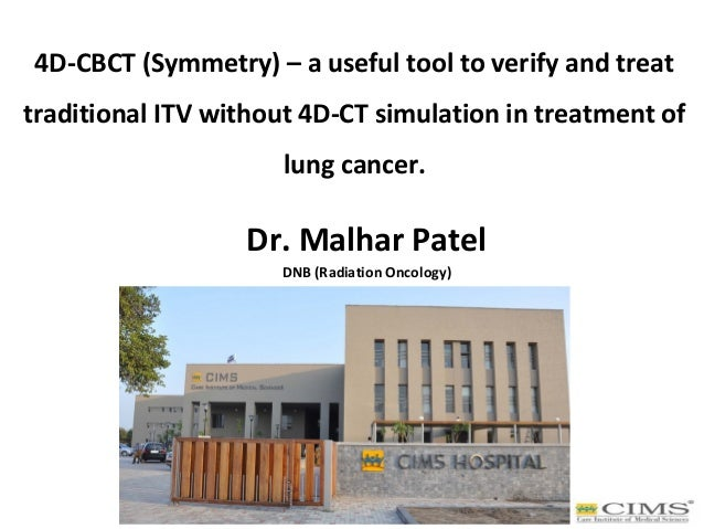 4D-CBCT (Symmetry) – a useful tool to verify and treat traditional ITV without 4D-CT simulation in treatment of lung cance...