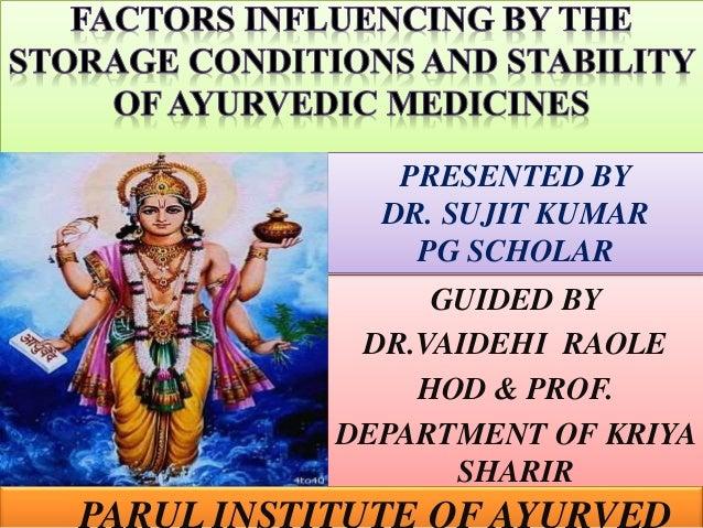 GUIDED BY DR.VAIDEHI RAOLE HOD & PROF. DEPARTMENT OF KRIYA SHARIR PRESENTED BY DR. SUJIT KUMAR PG SCHOLAR