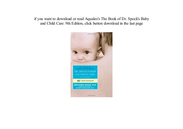 Dr. Spock's Baby and Child Care Benjamin Spock M.D. PDF