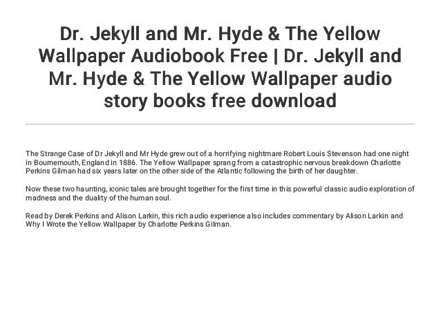 ... The Yellow Wallpaper audio story books free download LINK IN PAGE 4 TO LISTEN OR DOWNLOAD BOOK; 3.