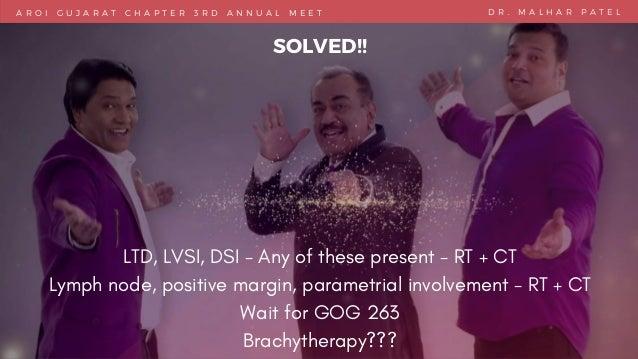 A R O I G U J A R A T C H A P T E R 3 R D A N N U A L M E E T D R . M A L H A R P A T E L SOLVED!! LTD, LVSI, DSI - Any of...