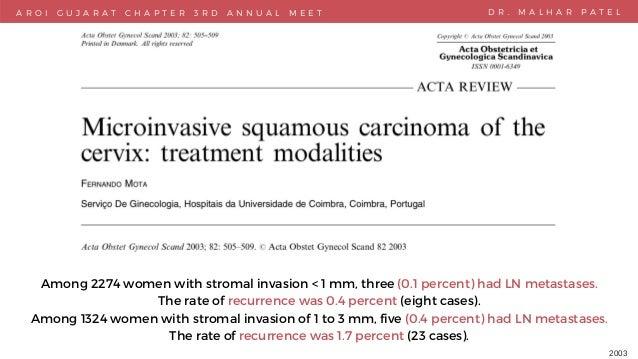 M A R K E T I N G P R O P O S A L Among 2274 women with stromal invasion < 1 mm, three (0.1 percent) had LN metastases. Th...