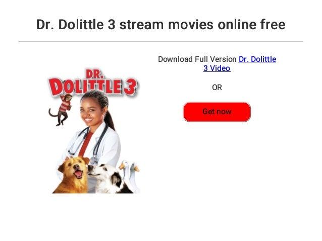 Dr. Dolittle 3 Stream