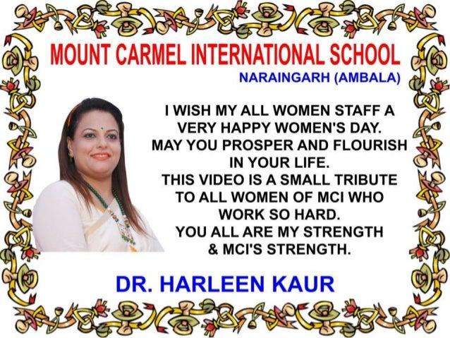 MOUNT CARMEL INTERNATIONAL SCHOOL NARAINGARH (AMBALA) MY WOMEN ARE THE NOURISHING POWER OF MCI