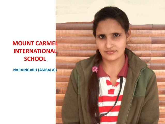 YOU ALL ARE A UNIQUE COMBINATION OF STRENGTH, BEAUTY AND DETERMINATION MOUNT CARMEL INTERNATIONAL SCHOOL NARAINGARH (AMBAL...