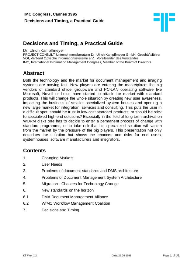 IMC Congress, Cannes 1995 Decisions and Timing, a Practical Guide Decisions and Timing, a Practical Guide Dr. Ulrich Kampf...