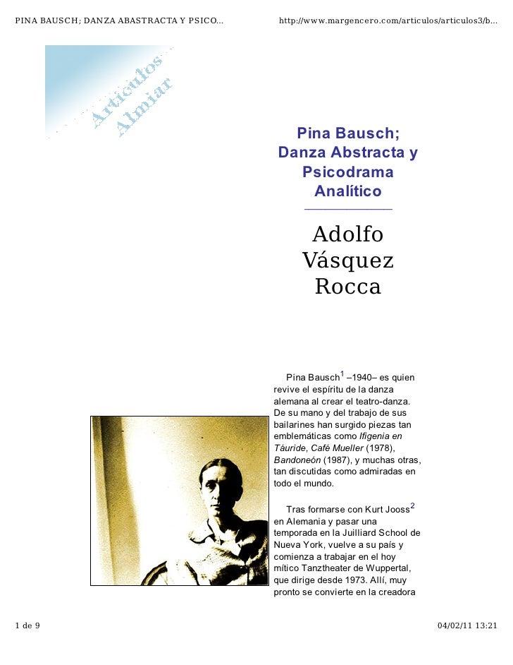 PINA BAUSCH; DANZA ABASTRACTA Y PSICO...    http://www.margencero.com/articulos/articulos3/b...                           ...