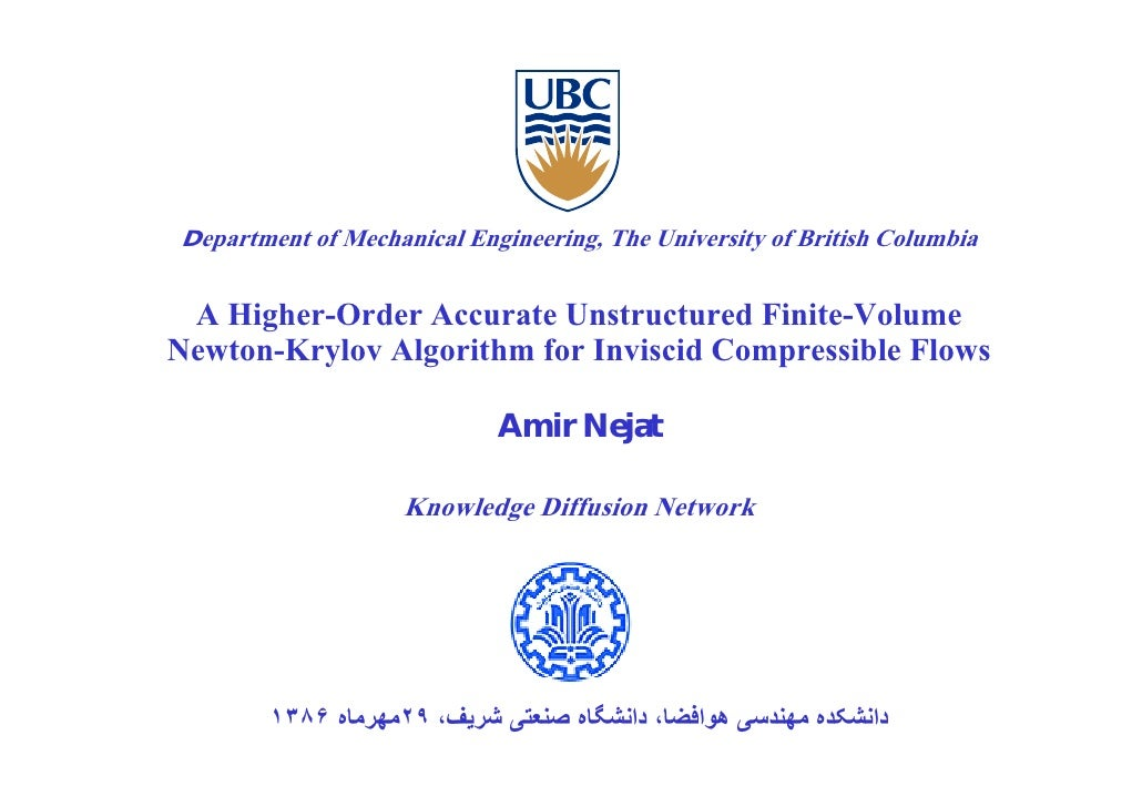 Department of Mechanical Engineering, The University of British Columbia    A Higher Order Accurate Unstructured Finite Vo...