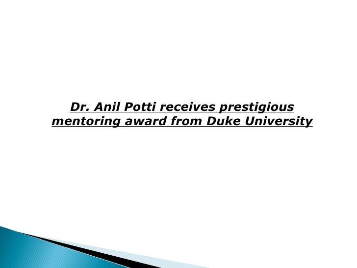 Dr. Anil Potti receives prestigious mentoring award from Duke University