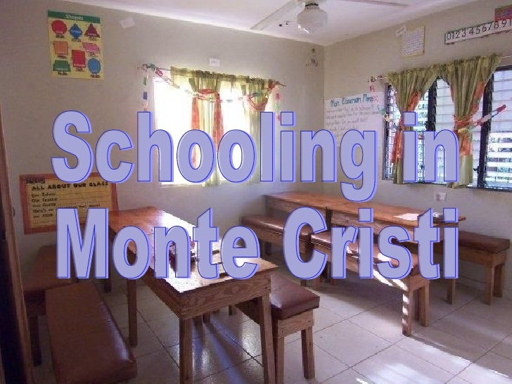 Schooling in  Monte Cristi