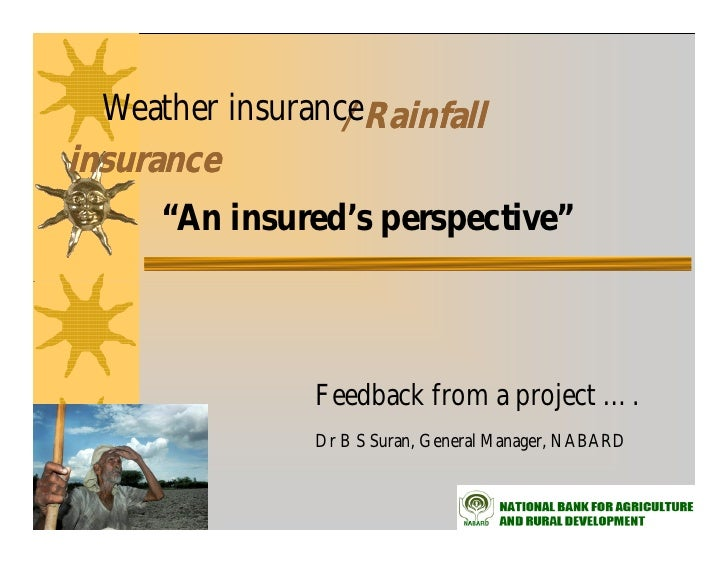 """Weather insurance                  /Rainfallinsurance      """"An insured's perspective""""                Feedback from a proje..."""