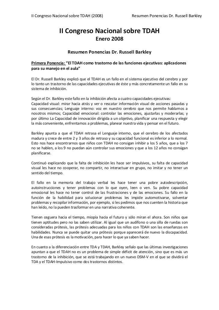 II Congreso Nacional sobre TDAH (2008)                       Resumen Ponencias Dr. Russell Barkley                 II Cong...
