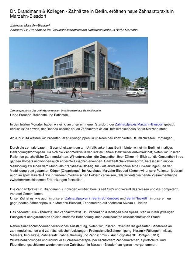 Dr. Brandmann & Kollegen - Zahnärzte in Berlin, eröffnen neue Zahnarztpraxis in Marzahn-Biesdorf Zahnarzt Marzahn-Biesdorf...
