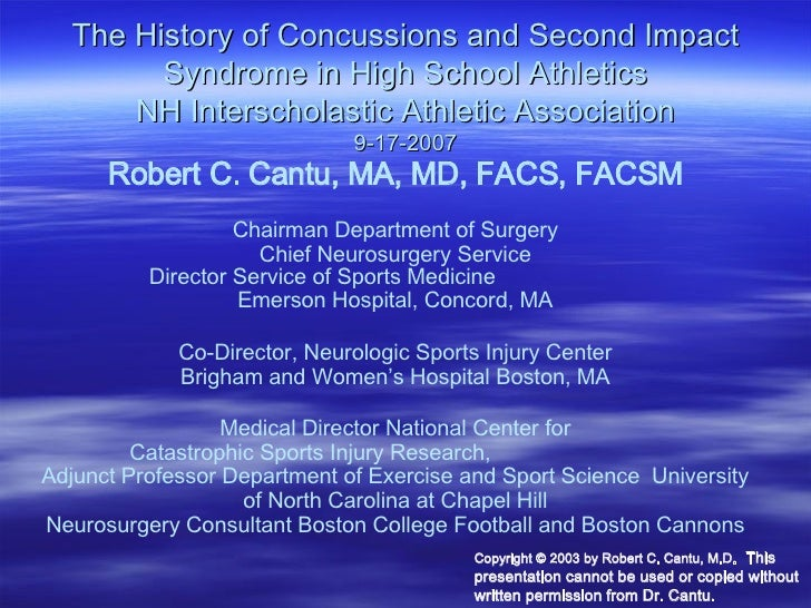 The History of Concussions and Second Impact Syndrome in High School Athletics NH Interscholastic Athletic Association 9-1...