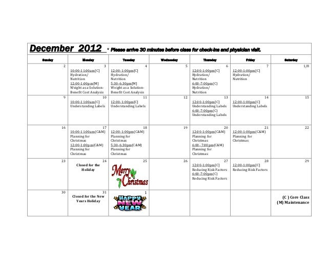 December 2012                                * Please arrive 30 minutes before class for check-ins and physician visit.ana...