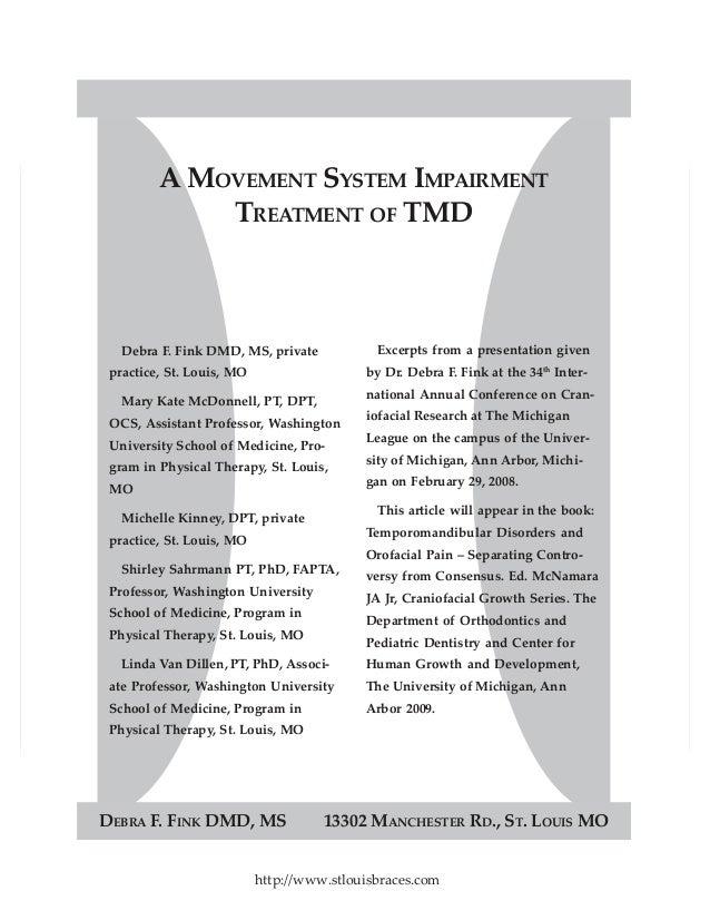 DEBRA F. FINK DMD, MS 13302 MANCHESTER RD., ST. LOUIS MO Debra F. Fink DMD, MS, private practice, St. Louis, MO Mary Kate ...