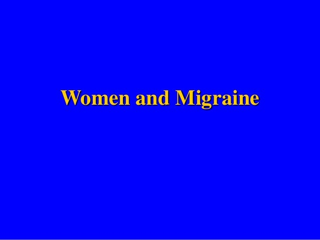 Women and Migraine