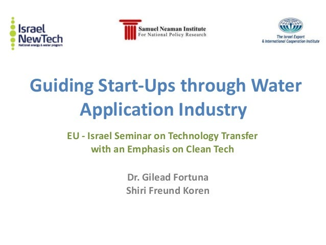 Guiding Start-Ups through Water      Application Industry    EU - Israel Seminar on Technology Transfer          with an E...
