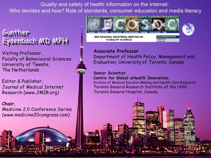 Quality and safety of health information on the Internet:    Who decides and how? Role of standards, consumer education an...