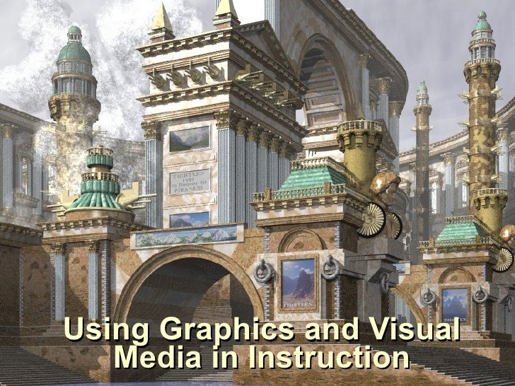 Using Graphics and Visual Media in Instruction