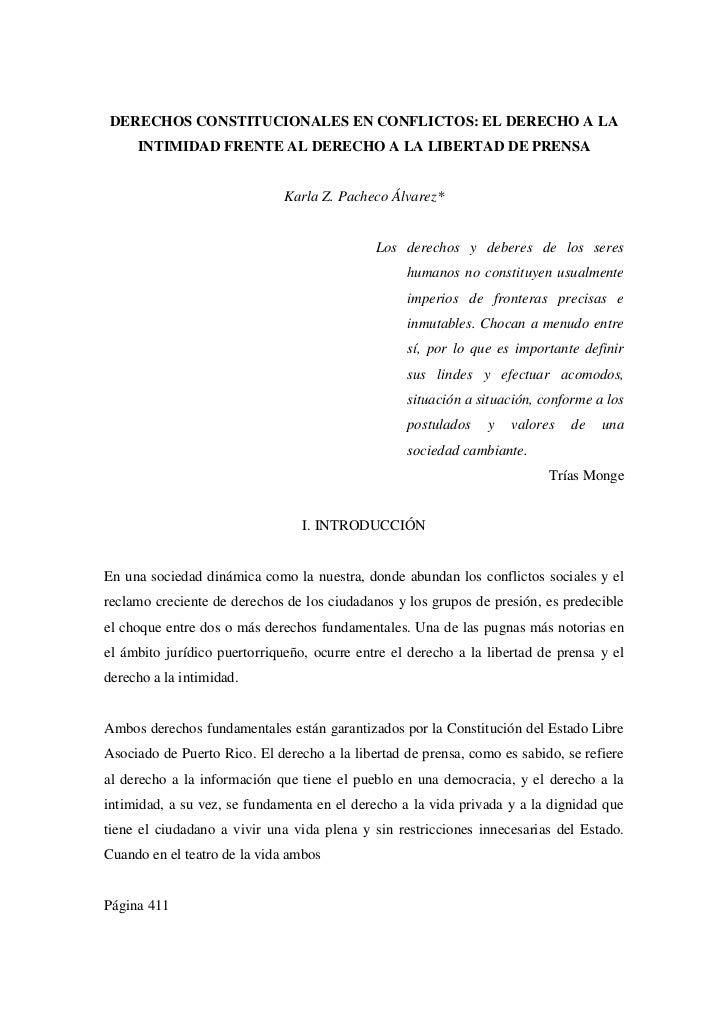 DERECHOS CONSTITUCIONALES EN CONFLICTOS: EL DERECHO A LA     INTIMIDAD FRENTE AL DERECHO A LA LIBERTAD DE PRENSA          ...