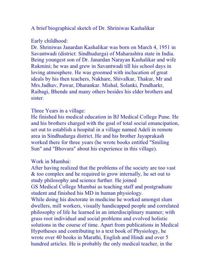 A brief biographical sketch of Dr. Shriniwas Kashalikar  Early childhood: Dr. Shriniwas Janardan Kashalikar was born on Ma...