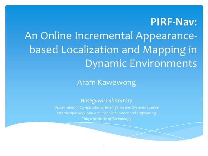 PIRF-Nav:An Online Incremental Appearance- based Localization and Mapping in            Dynamic Environments              ...