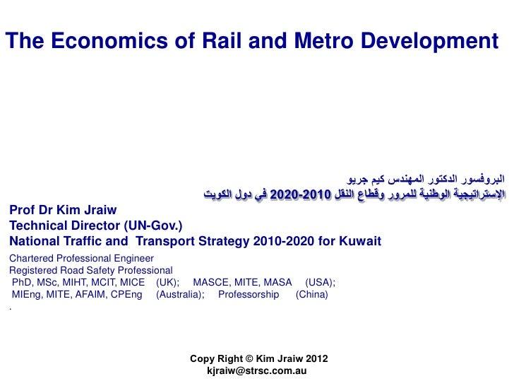 The Economics of Rail and Metro Development                                                               البروفسور الدكت...