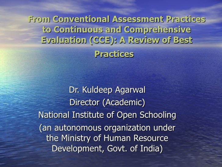 From Conventional Assessment Practices to Continuous and Comprehensive Evaluation (CCE): A Review of Best Practices  Dr. K...